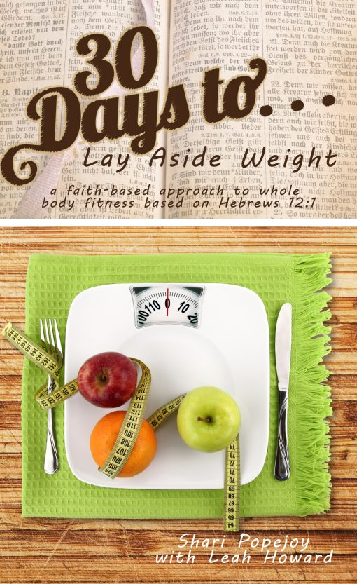 Free 30 Days Lay Aside Weight Ebook and Encouragement
