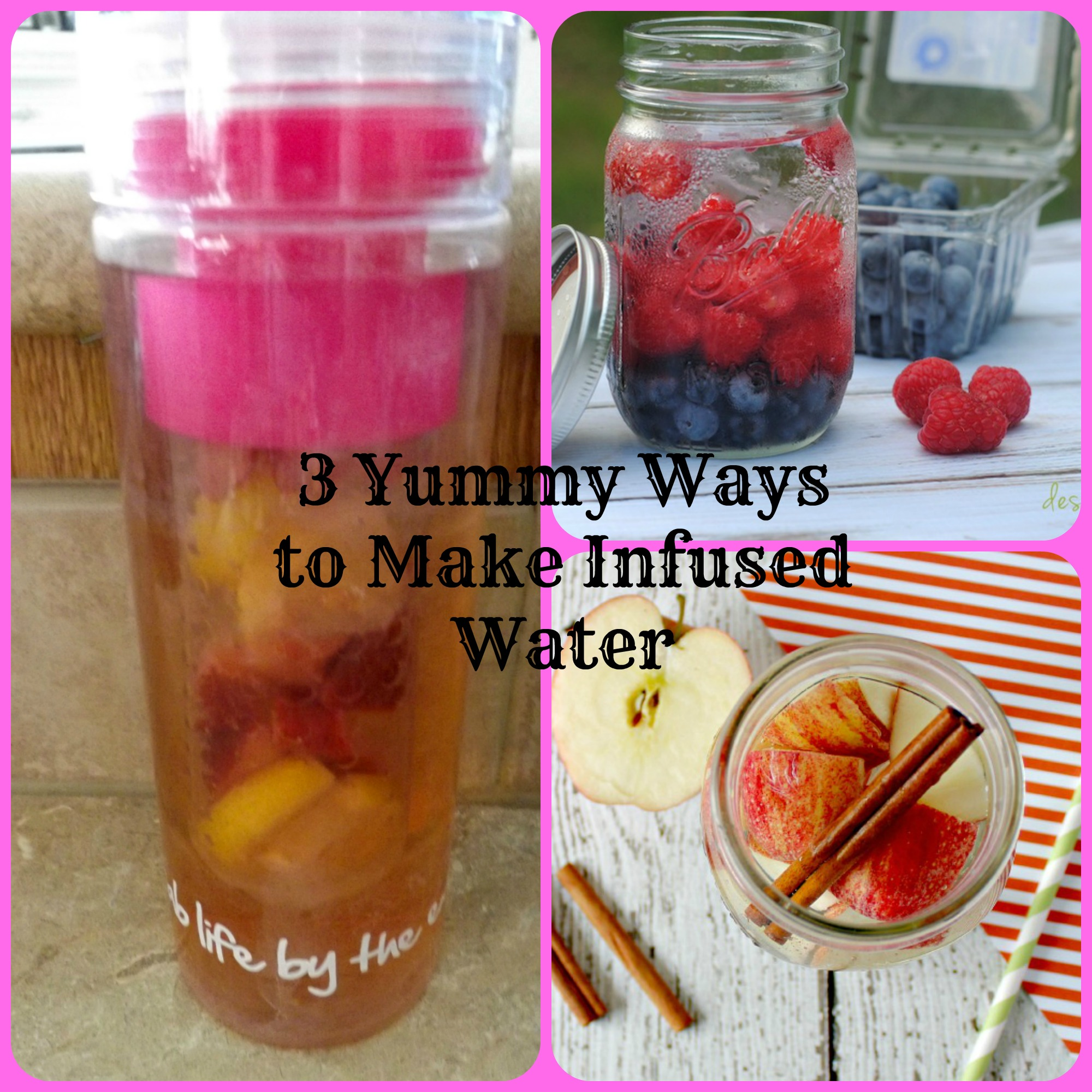 3 Yummy Ways to Make Infused Water