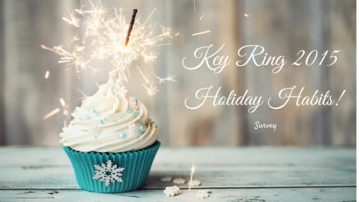 Key Ring 2015 Holiday Shopping Habits Survey