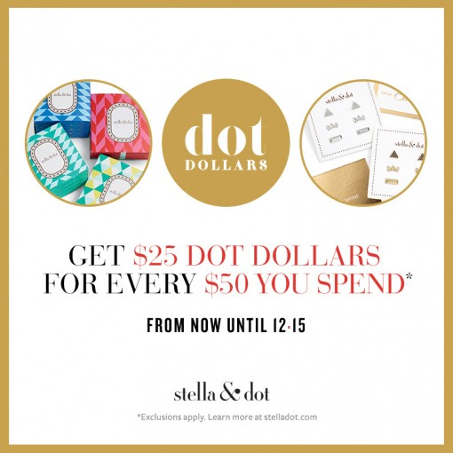 Last Chance to Earn Dot Dollars from Stella & Dot!
