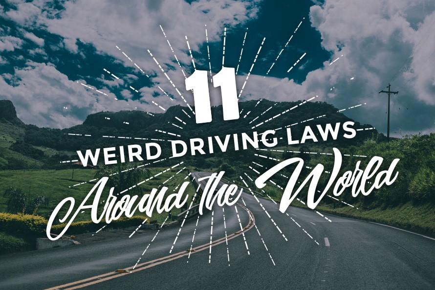 11 Weird Driving Laws Around the World