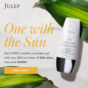 Invisible Sunscreen FREE with $30 Julep purchase