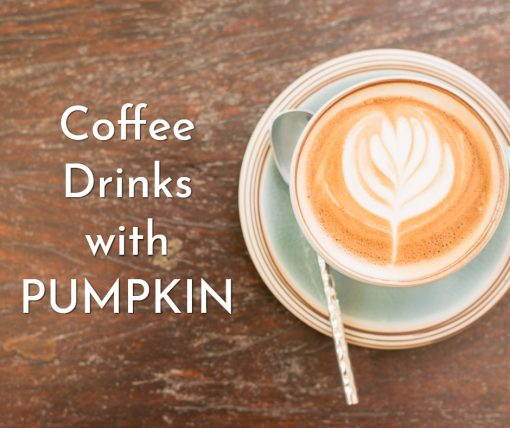 Coffee Drinks with Pumpkin by North Carolina Blogger Champagne Style Bare Budget