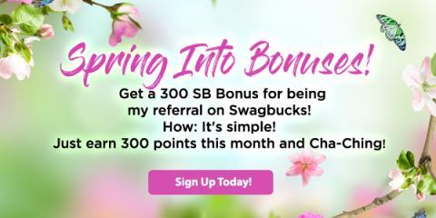 Spring into Bonuses with SwagBucks